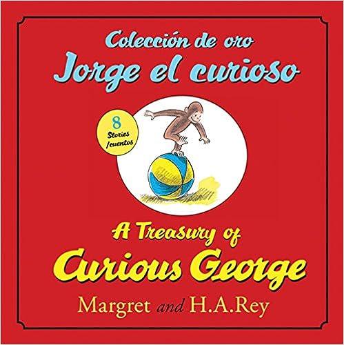 Coleccion de oro Jorge el curioso/A Treasury of Curious George (Spanish and English Edition)