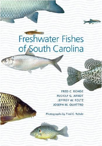 - Freshwater Fishes of South Carolina (Belle Baruch Marine Science)