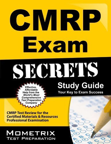 CMRP Exam Secrets Study Guide: CMRP Test Review for the Certified Materials & Resources Professional Examination 1 Pap/Psc Edition by CMRP Exam Secrets Test Prep Team (2013) Paperback