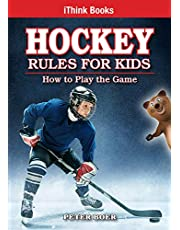 Hockey Rules for Kids: How to Play the Game