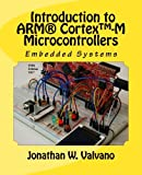 Embedded Systems: Introduction to Arm® Cortex™-M Microcontrollers , Fifth Edition (Volume 1)