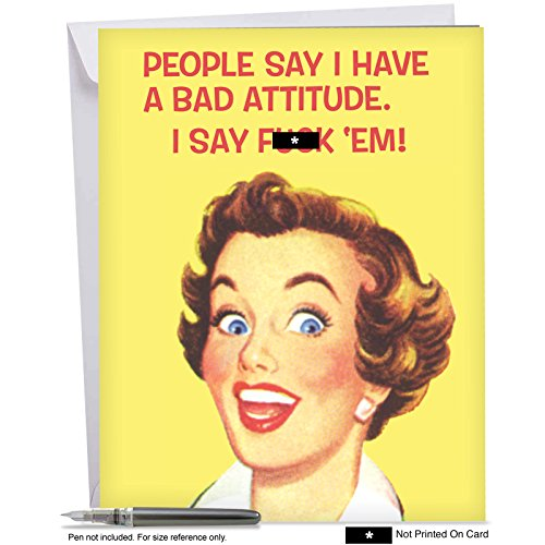 Birthday Greeting Card: Bad Attitude; With Envelope (Extra Large Size: 8.5