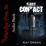 First Contact: Haunts for Sale Series, Book 1 | Kat Green