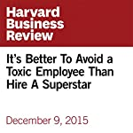 It's Better To Avoid a Toxic Employee than Hire A Superstar | Nicole Torres