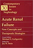 img - for Acute Renal Failure: New Concepts and Therapeutic Strategies: Volume 30 in Contemporary Issues in Nephrology, 1e book / textbook / text book