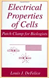 img - for Electrical Properties of Cells: Patch Clamp for Biologists (Language of Science) book / textbook / text book