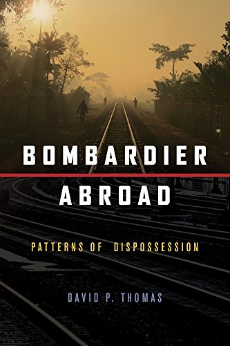 Bombardier Abroad: Patterns of Dispossession