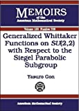 Generalized Whittaker Functions on SU(2,2) with Respect to the Siegel Parabolic Subgroup, Yasuro Gon, 0821827634