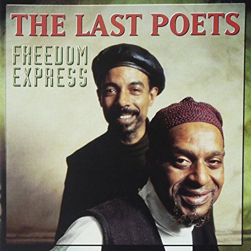 Freedom Express - Last Poets Freedom Express