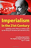 Imperialism in the 21st Century: Updating Lenin's Theory a Century Later