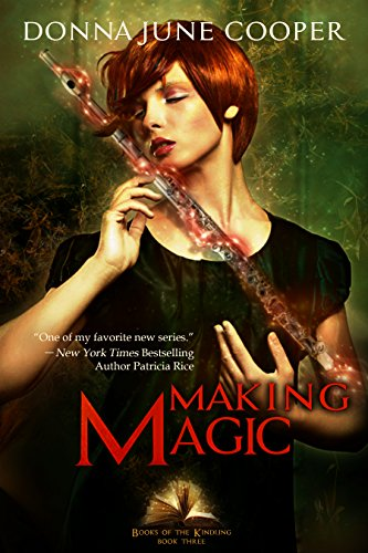 Making Magic (Books of the Kindling Book 3)