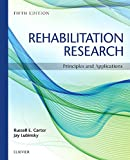 Rehabilitation Research : Principles and Applications, Carter, Russell and Lubinsky, Jay, 1455759791