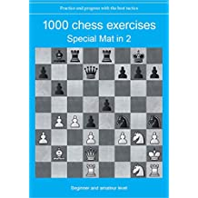 1000 chess exercises - Special Mat in 2 (French Edition)