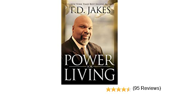 Power for living kindle edition by t d jakes religion power for living kindle edition by t d jakes religion spirituality kindle ebooks amazon fandeluxe Image collections