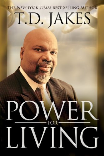 Power for living kindle edition by t d jakes religion power for living by jakes t d fandeluxe Image collections
