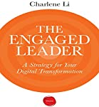 The Engaged Leader: A Strategy for Digital Leadership | Charlene Li