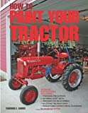 How To Paint Your Tractor