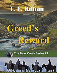 Greed's Reward (The Bear Creek Series # 1)