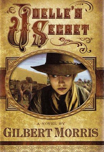 Joelle's Secret (Wagon Wheel Series, (Morris Wagon)