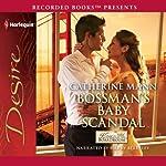 Bossman's Baby Scandal | Catherine Mann