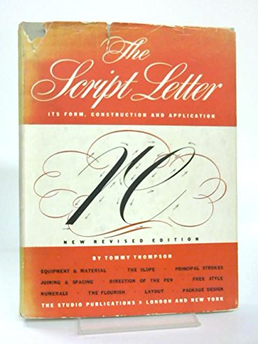 THE SCRIPT LETTER Its Form, Construction and Application