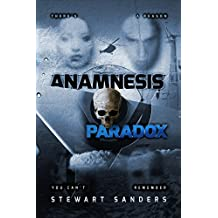 Anamnesis Paradox (Time Travel Through Past Lives Adventure Series Book 3)