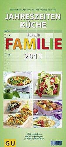 jahreszeitenkche-familienkalender-2011-rezepte-fr-die-familie-die-leicht-gelingen-und-allen-schmecken
