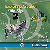 Exploring Creation with Biology: Apologia Biology