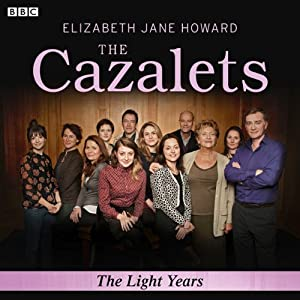 The Cazalets: The Light Years (Dramatized) Radio/TV Program
