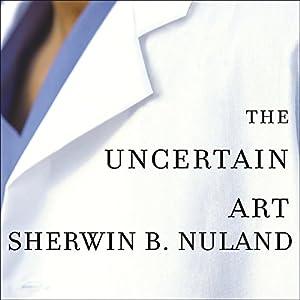 The Uncertain Art Audiobook