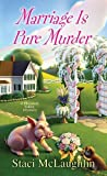 Marriage Is Pure Murder (A Blossom Valley Mystery)