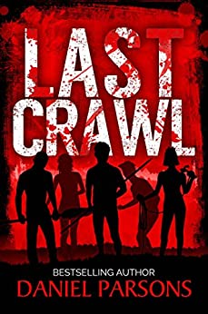 Last Crawl (The Necroville Series Book 1) by [Parsons, Daniel]