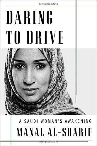 Image of Daring to Drive: A Saudi Woman's Awakening