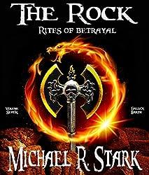 The Rock - Rites of Betrayal (Fallen Earth Book 7)