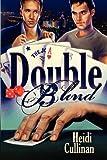 Double Blind, Heidi Cullinan, 1615814051