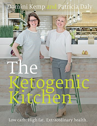 The Ketogenic Kitchen: Low carb. High fat. Extraordinary health. (Kitchen Fat)