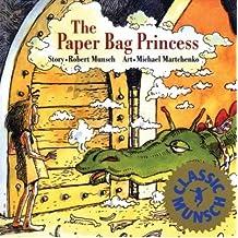 [(The Paper Bag Princess )] [Author: Robert N Munsch] [Feb-1992]