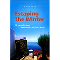 Escaping the Winter: All You Need to Know About Spending the WinterAbroad