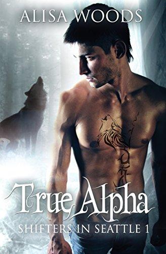 True Alpha Shifters in Seattle 1 (Volume 1) ()