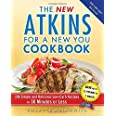 The New Atkins for a New You Cookbook: 200 Simple and Delicious Low-Carb Recipes in 30 Minutes or Less (2)