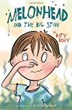 Melonhead and the Big Stink, Katy Kelly, 0385736584