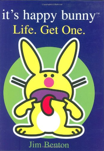 (It's Happy Bunny: Life, Get One )
