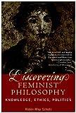 Discovering Feminist Philosophy, Robin May Schott, 0742514544