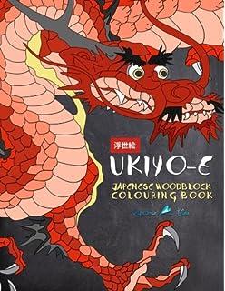 Ukiyo E Japanese Woodblock Colouring Book