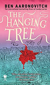 The Hanging Tree (Rivers of London) Kindle Edition by Ben Aaronovitch  (Author)