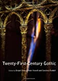 Twenty-first-century Gothic, Brigid Cherry, Peter Howell and Caroline Ruddell, 1443823899