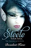 Steele Your Soul: The Trouble with Elves