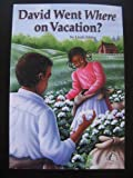 David Went Where on Vacation?, Linda Sibley, 078915384X
