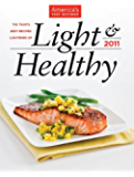 America's Test Kitchen Light & Healthy 2011: The Year's Best Recipes Lightened Up