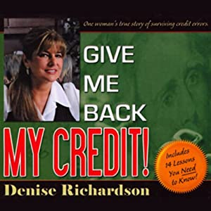 Give Me Back My Credit Audiobook